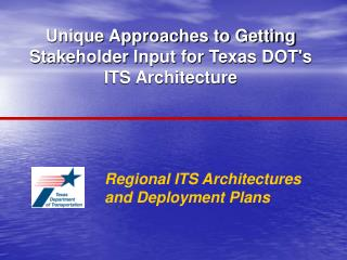 Regional ITS Architectures and Deployment Plans