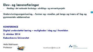 KONFERENCE  Digital understøttet læring – muligheder i dag og i fremtiden 2. oktober 2014