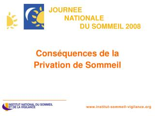 JOURNEE  NATIONALE  DU SOMMEIL 2008