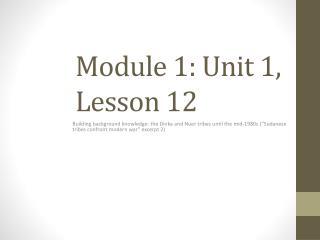 Module 1: Unit 1, Lesson 12