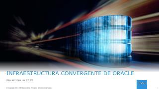 INFRAESTRUCTURA CONVERGENTE DE ORACLE