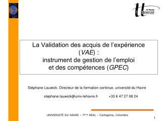 La Validation des acquis de l exp rience VAE : instrument de gestion de l emploi et des comp tences GPEC