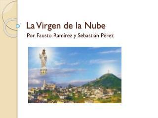 La Virgen de la Nube