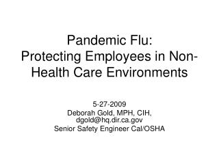 Pandemic Flu: Protecting Employees in Non-Health Care Environments