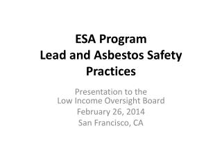 ESA Program Lead and Asbestos Safety Practices