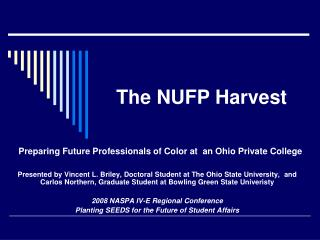 The NUFP Harvest