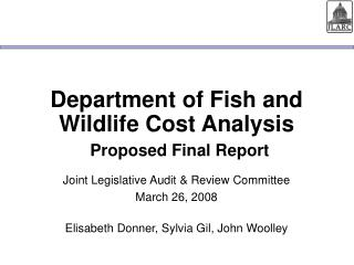 Department of Fish and Wildlife Cost Analysis Proposed Final Report