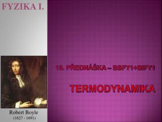 10. Predn  ka   BBFY1BIFY1  termodynamika