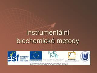 Instrumentální biochemické  metody