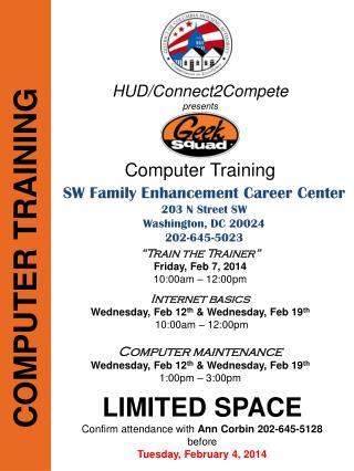 SW Family Enhancement Career Center 203 N Street SW  Washington, DC 20024 202-645-5023