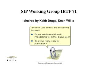 SIP Working Group IETF 71