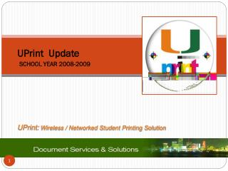 UPrint :  Wireless / Networked Student Printing Solution