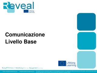 Comunicazione Livello Base