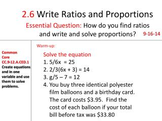 2.6  Write Ratios and Proportions