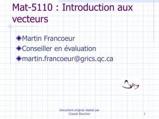 Mat-5110 : Introduction aux vecteurs