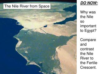 DO NOW: Why was the Nile so important to Egypt?