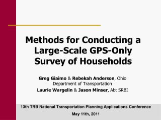 Methods for Conducting a Large-Scale GPS-Only Survey of Households