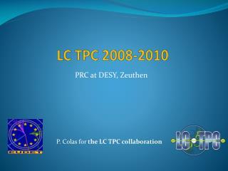 LC TPC 2008-2010