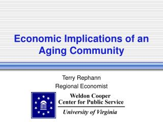 Economic Implications of an Aging Community
