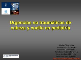 Urgencias no traumáticas de cabeza y cuello en pediatría