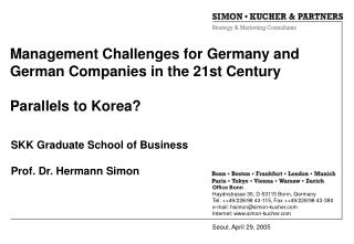 Management Challenges for Germany and German Companies in the 21st Century   Parallels to Korea