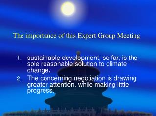 The importance of this Expert Group Meeting