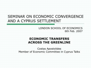 SEMINAR ON ECONOMIC CONVERGENCE AND A CYPRUS SETTLEMENT