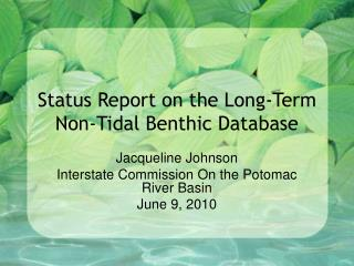 Status Report on the Long-Term Non-Tidal Benthic Database