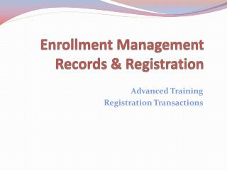 Enrollment Management Records & Registration