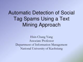 Automatic Detection of Social Tag Spams Using a Text Mining Approach
