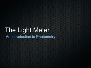 The Light Meter