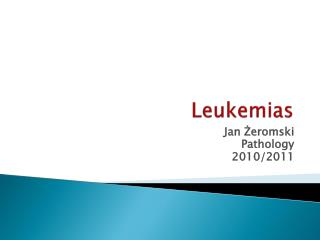 Leukemias