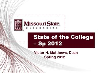 State of the College –  Sp  2012