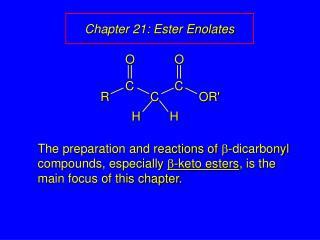 Chapter 21: Ester Enolates