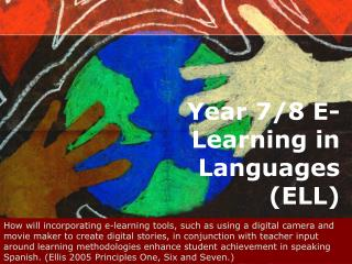 Year 7/8 E-Learning in Languages (ELL)