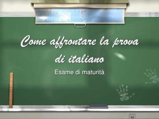 Come affrontare la prova di italiano
