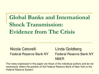 Global Banks and International Shock Transmission:  Evidence from The Crisis