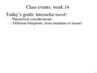 Class events: week 14
