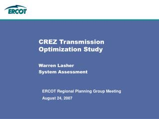 CREZ Transmission Optimization Study