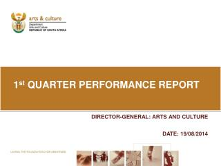 1 st  QUARTER PERFORMANCE REPORT