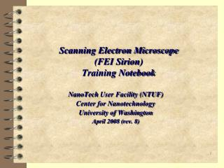 Scanning Electron Microscope (FEI Sirion) Training Notebook