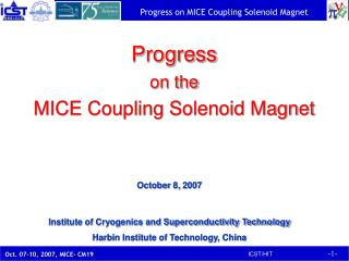 Progress on the MICE Coupling Solenoid Magnet