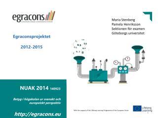 NUAK 2014  140923 Betyg i högskolan ur svenskt och europeiskt perspektiv egracons.eu