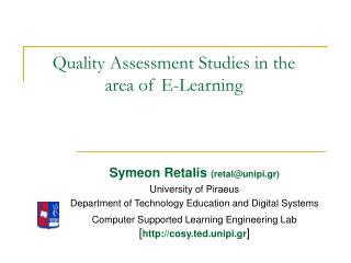 Quality Assessment Studies in the area of E-Learning