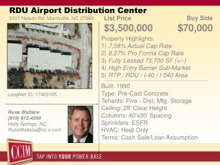 RDU Airport Distribution Center 5101 Nelson Rd, Morrisville, NC 27560