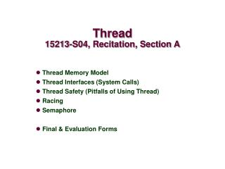 Thread 15213-S04, Recitation, Section A