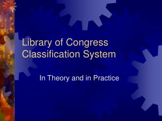 Library of Congress Classification System