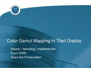 Color Gamut Mapping In Tiled Display