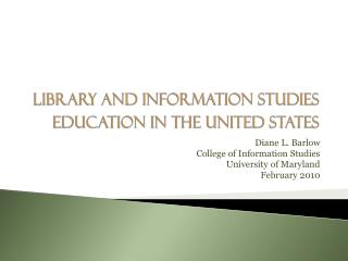Library and Information  Studies Education  in the United States