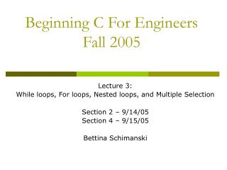Beginning C For Engineers Fall 2005